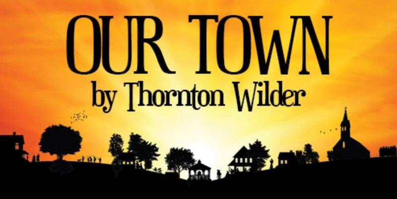 GHS Drama Department will present Our Town by Thornton Wilder
