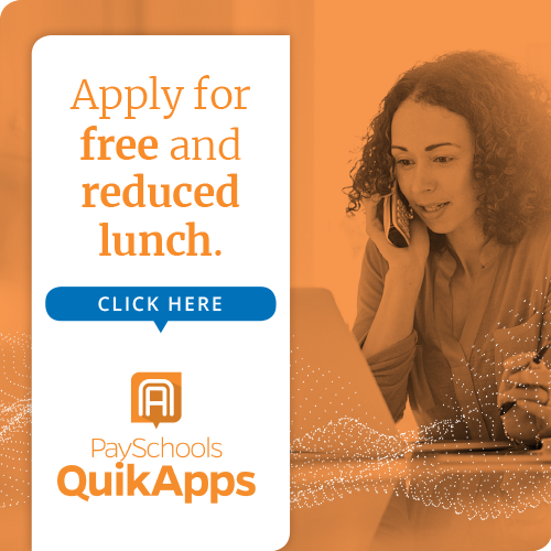 Graphic that reads Apply for Free & Reduced Lunch. Click Here.