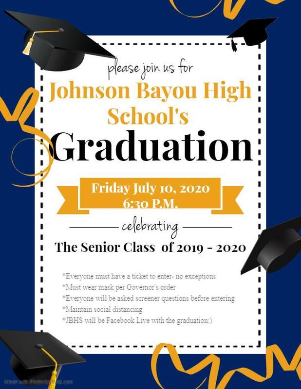 Johnson Bayou High School Graduation Ceremony July 10th, 2020 at 6:30 P.M. Thumbnail Image