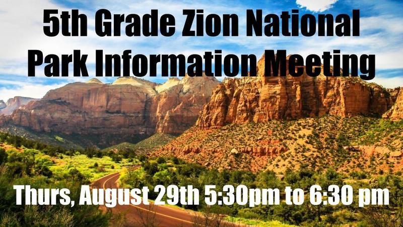5th Grade Zion National Park Information Meeting for Families - August 29 @ 5:30 PM Thumbnail Image
