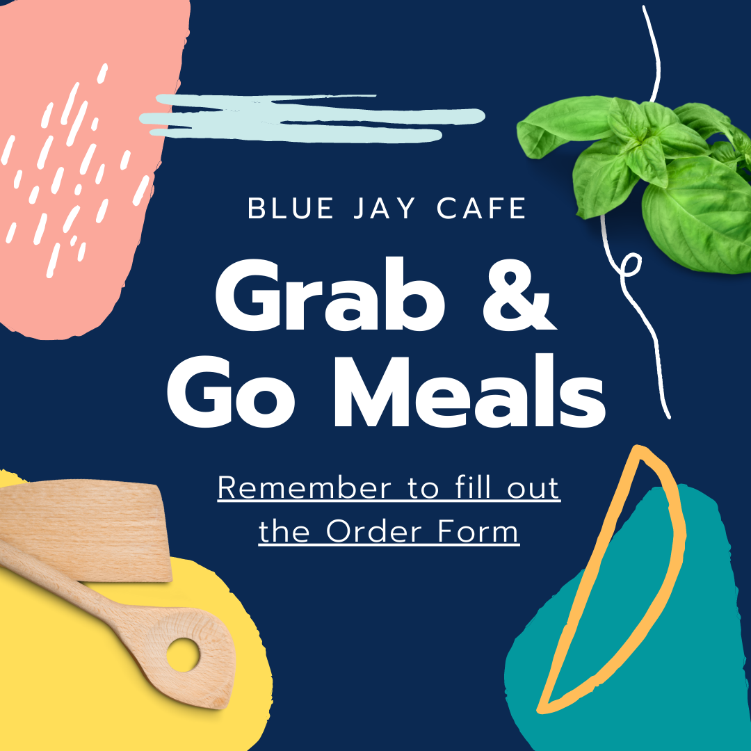 Bluejay Cafe. Remember to fill out order form