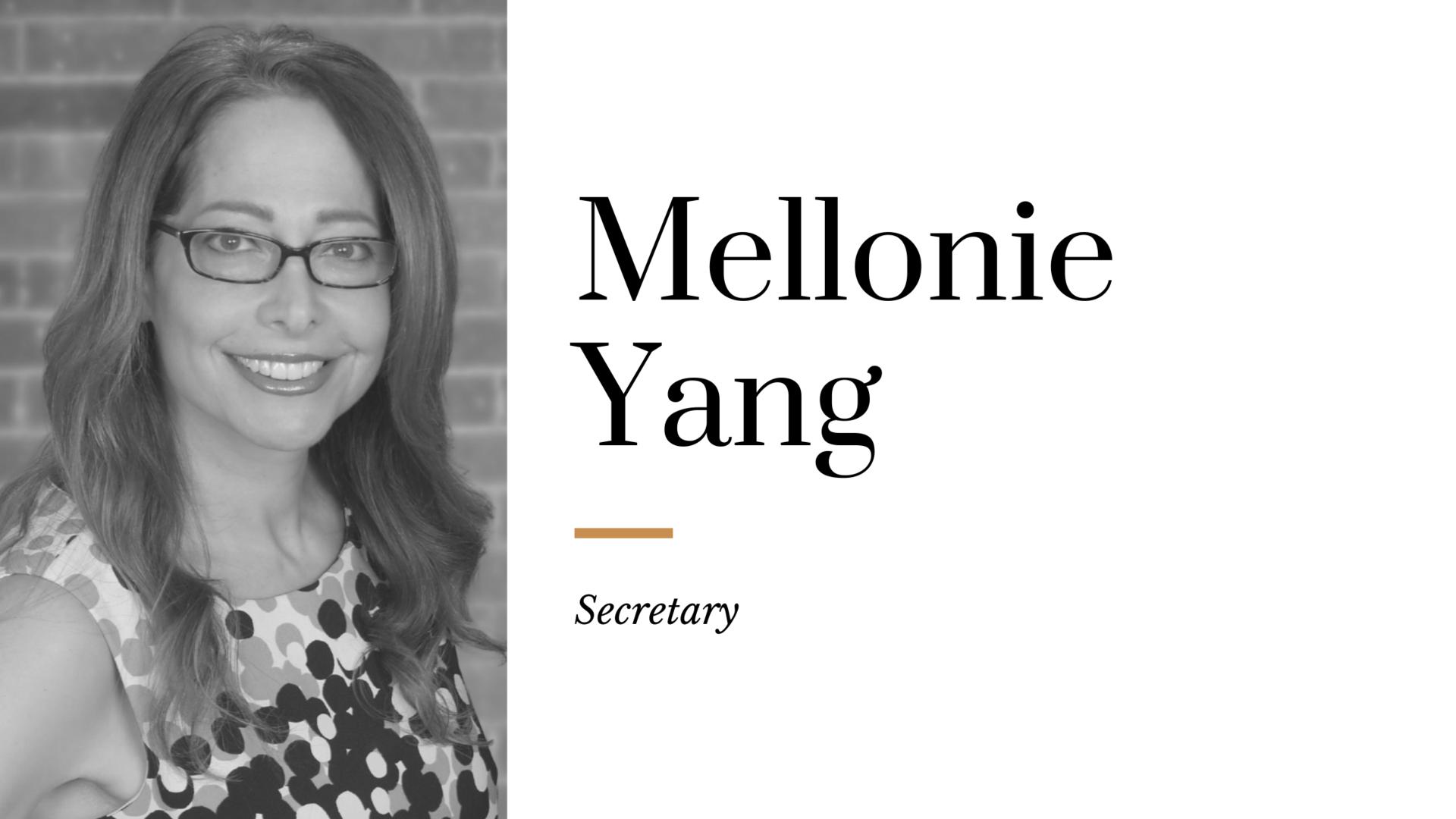 Mellonie Yang - Secretary