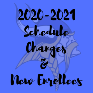 schedule changes and new enrollees