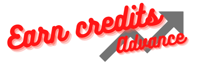 earn credits: advance