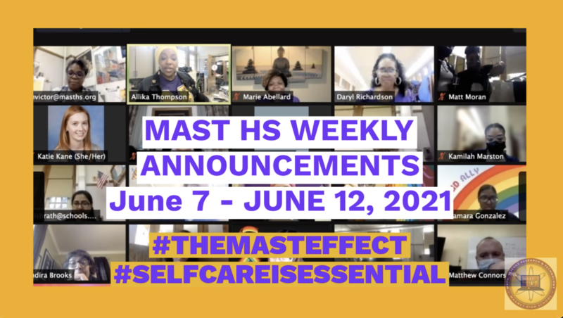Weekly Announcements for June 7 -12, 2021