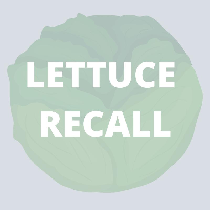 Lettuce Recall