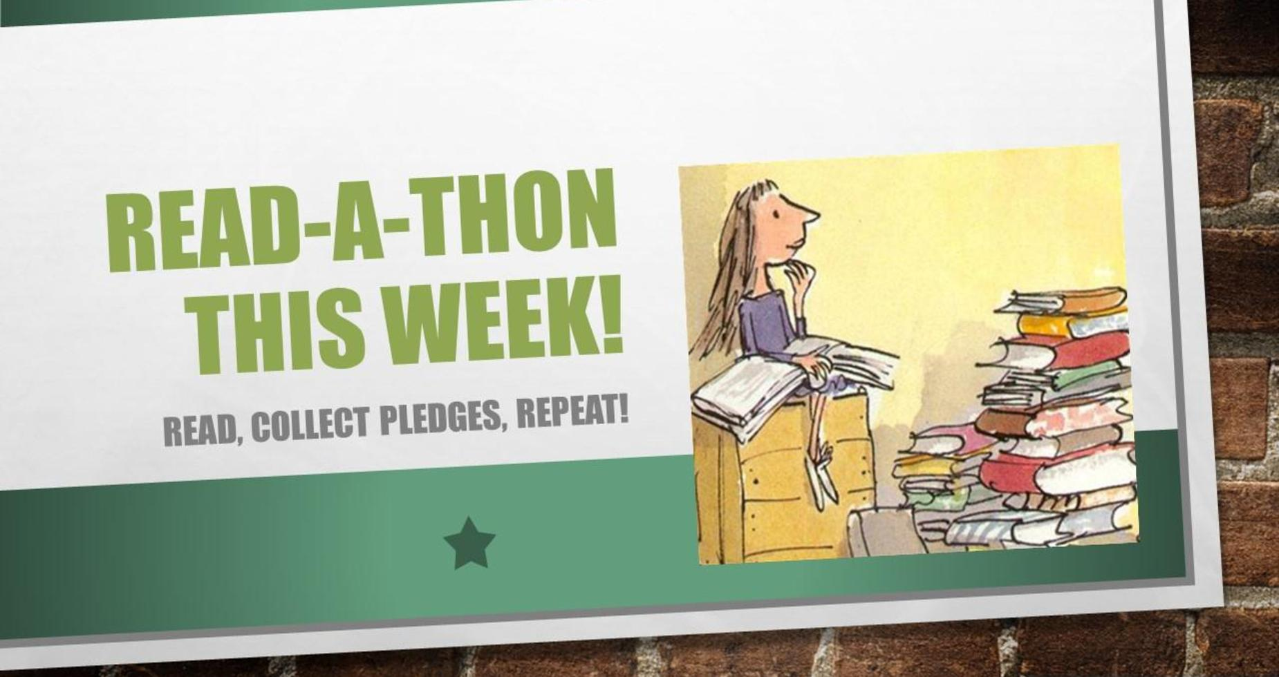 Read-A-Thon This Week: Read, Collect Pledges, Repeat!