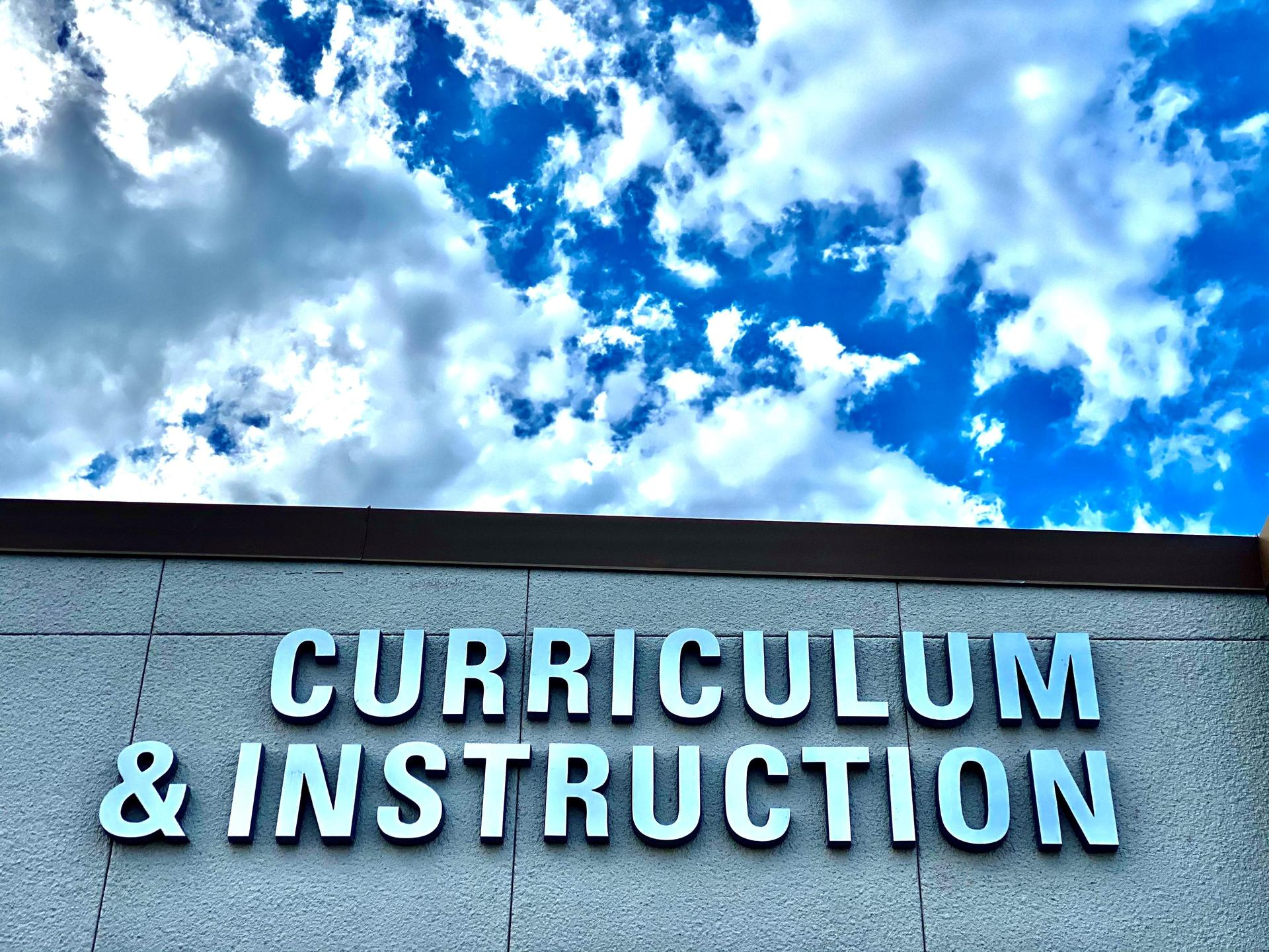 Curriculum and Instruction outside sign