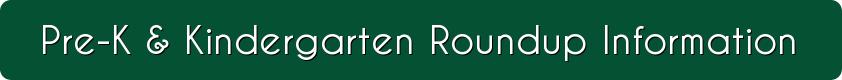 button reads kindergarten and kindergarten roundup info