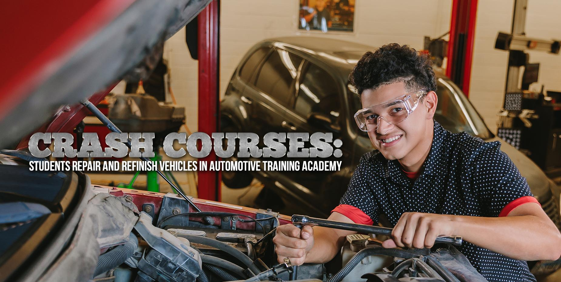 Crash Courses: Students repair and refinish vehicles in Automotive Training Academy