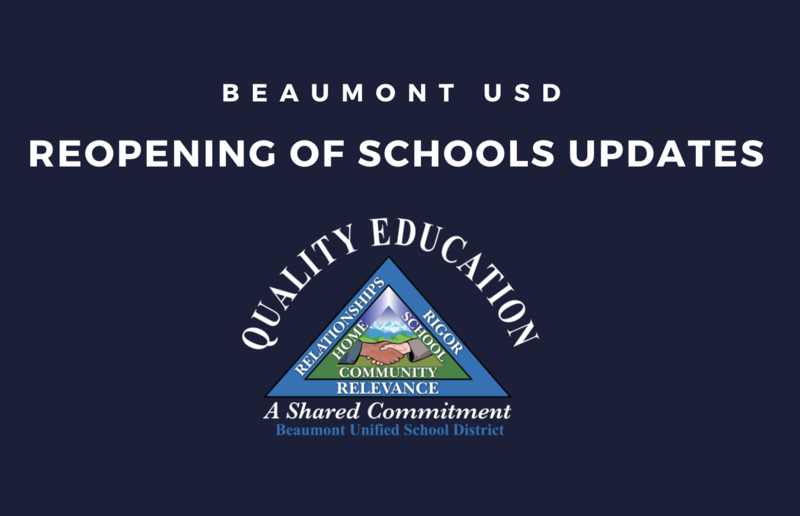 Beaumont USD Logo with hands shaking and the words Reopening of Schools Update