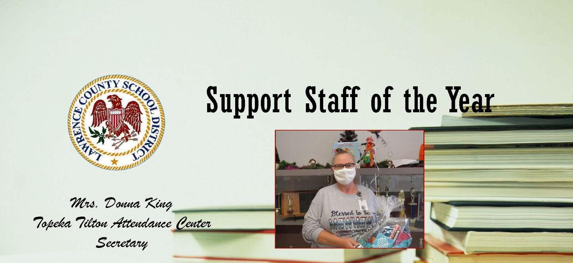 District Support Staff of the Year 2020- Mrs. Donna King