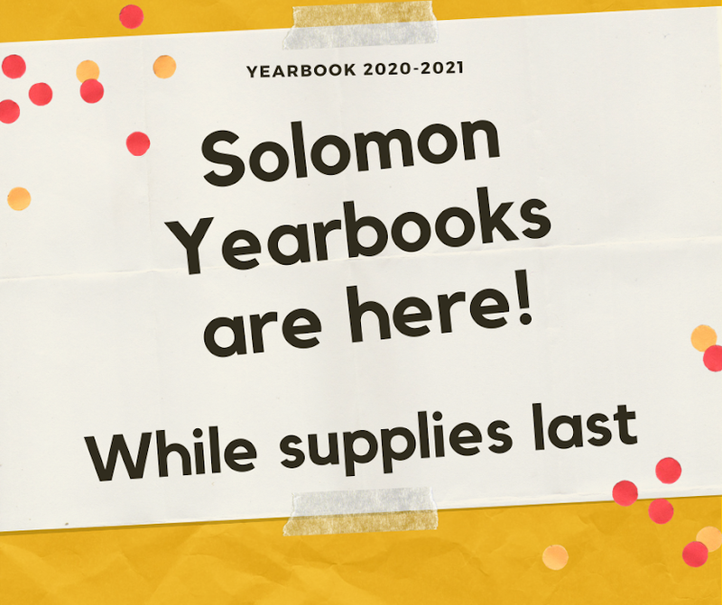 Solomon Yearbooks are here, while supplies last