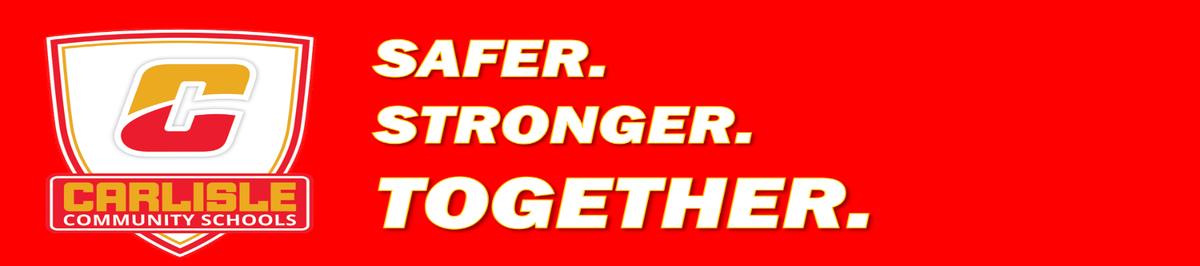 #SaferStrongerTogether