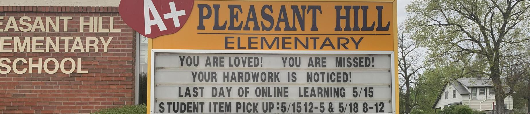 Sign in front of school. You are loved! You are missed!