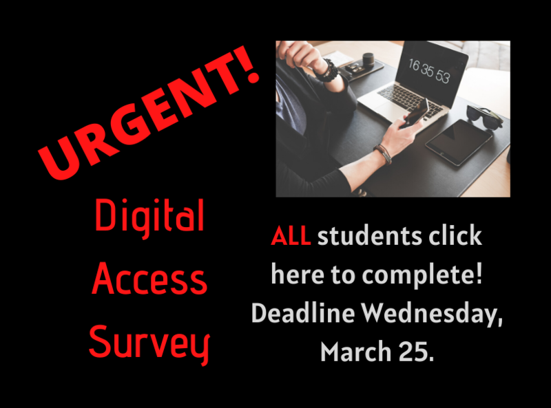 Urgent - Digital Access Survey, all students click here to complete