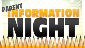 A poster that says Parent Information Night.
