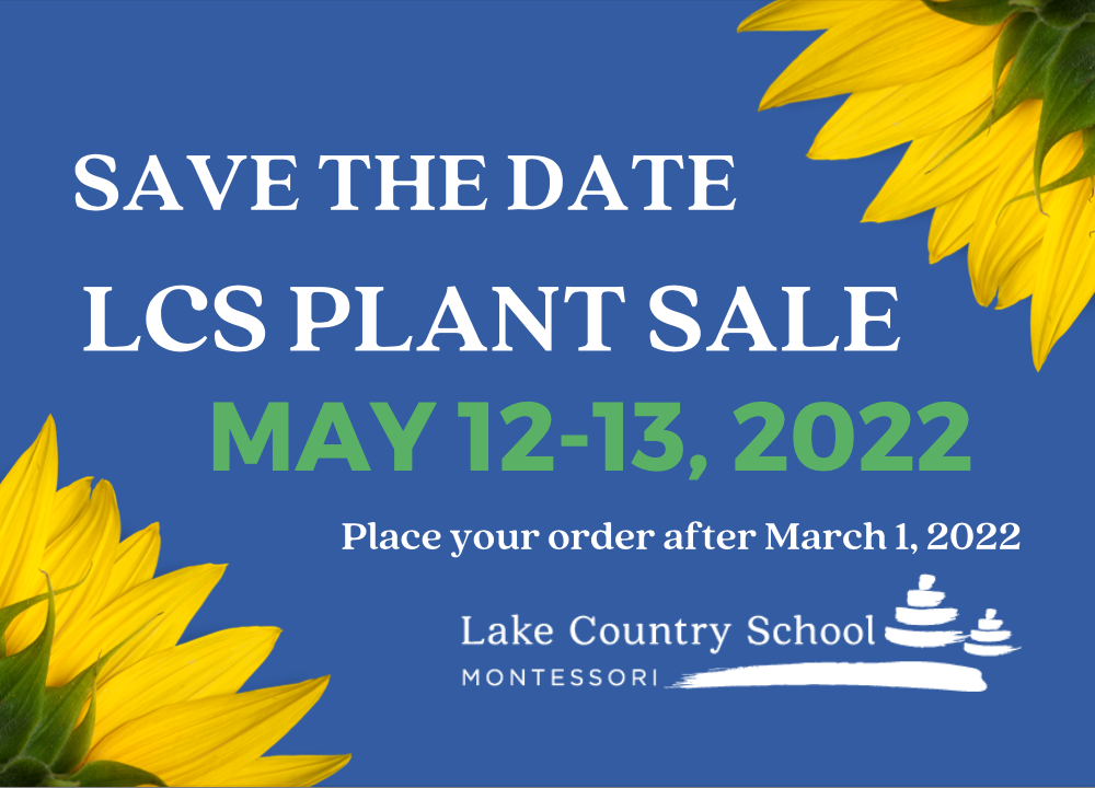 Save the Date, LCS plant sale May 12-13, 2022.