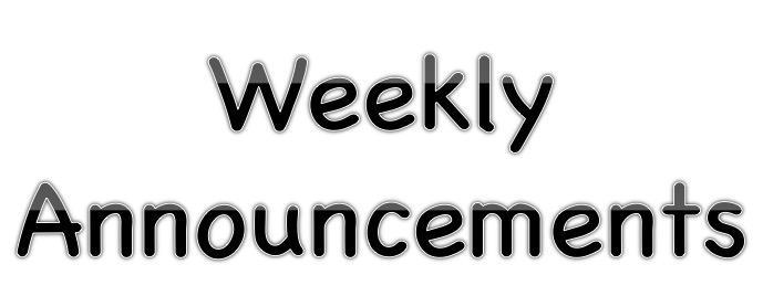 Weekly Announcements word art