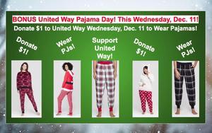 United Way Pajama Day Wednesday, Dec. 11