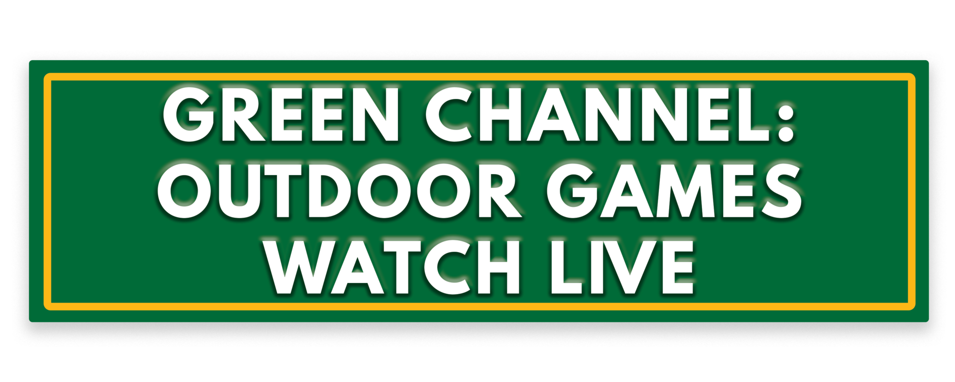 Watch Outdoor Games Live button