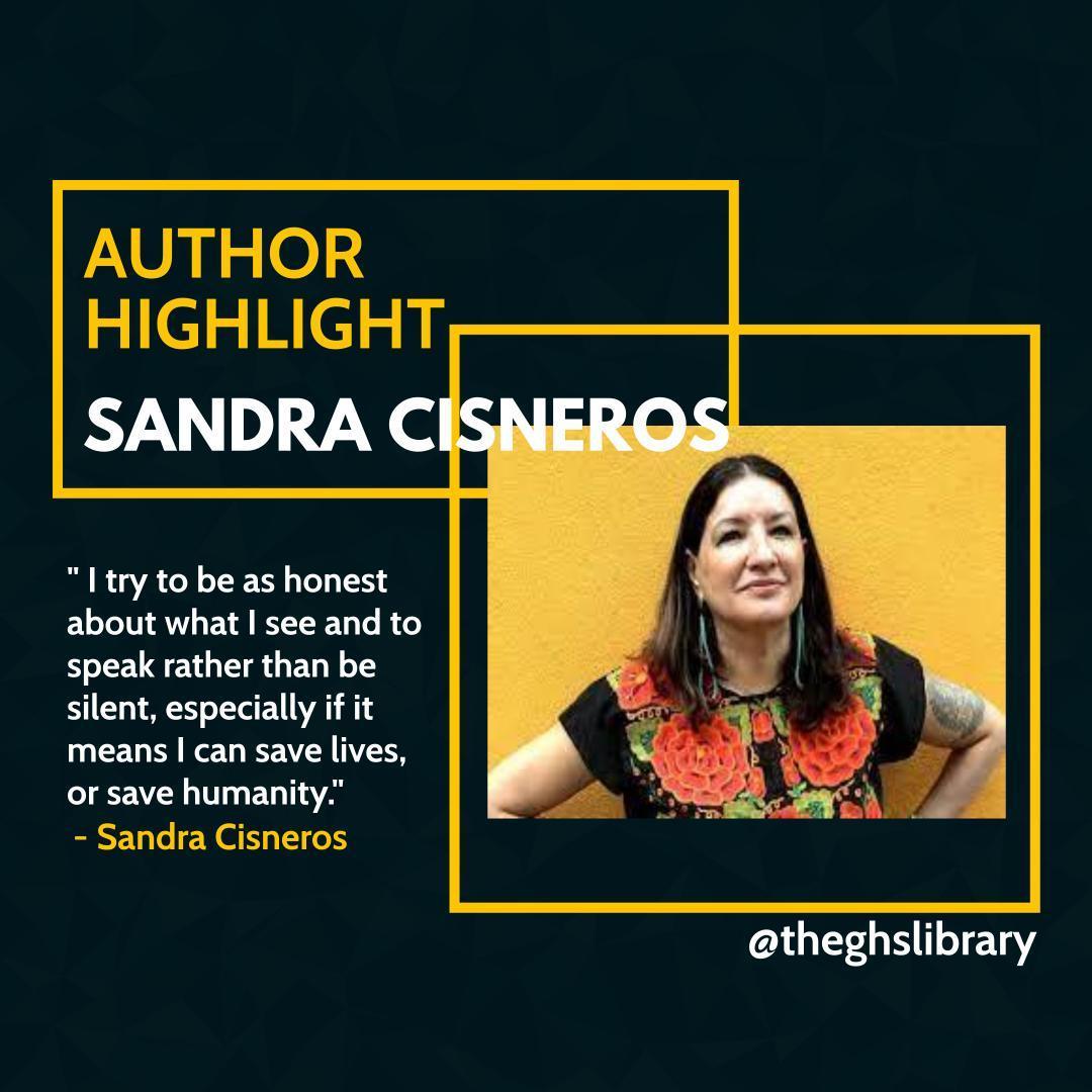 Author Highlight: Sandra Cisneros