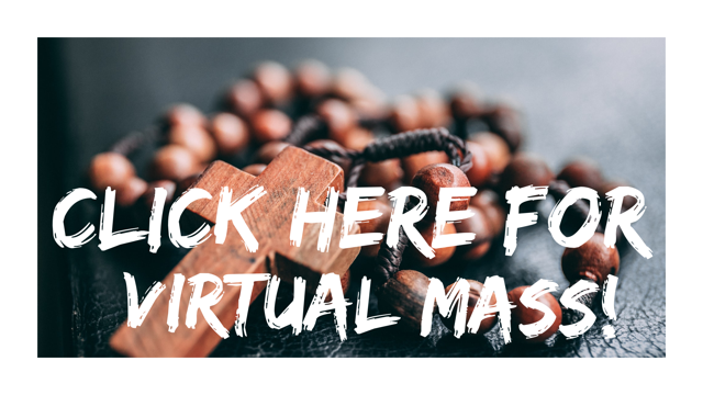 View our virtual Mass here! Thumbnail Image