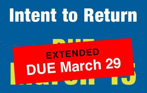 intent to return extended