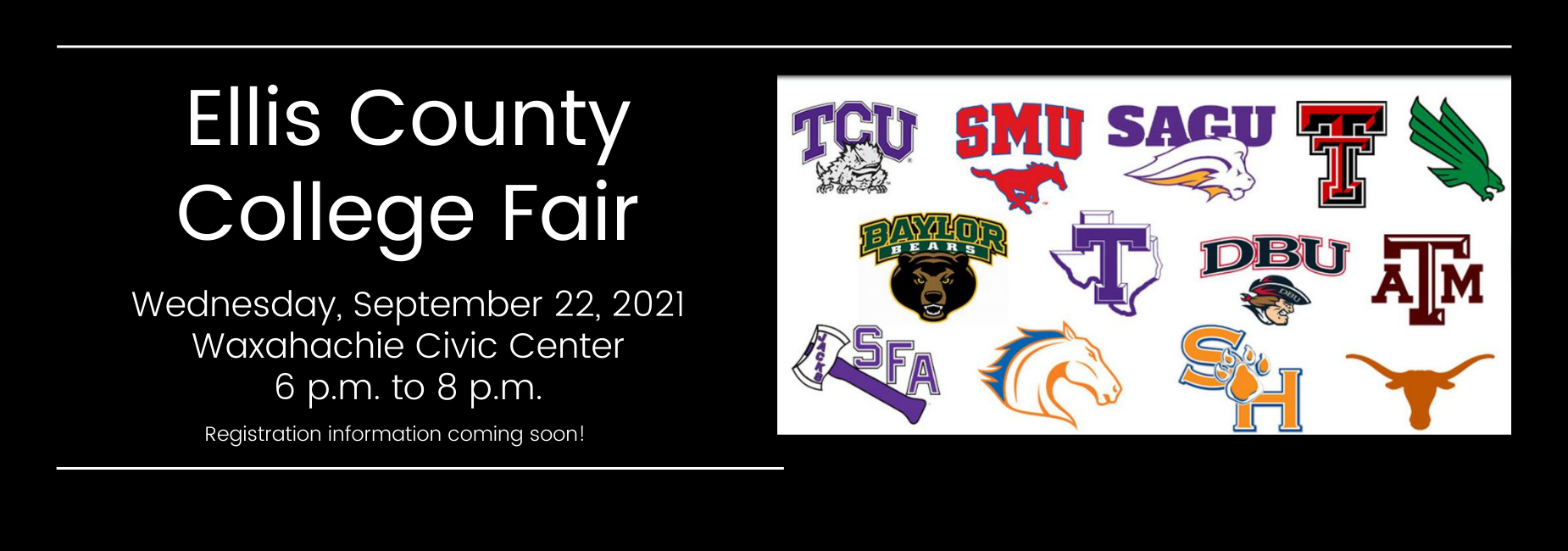 graphic with various texas university logos describes the Ellis County College fair is scheduled for September 22 from 6 to 8 pm