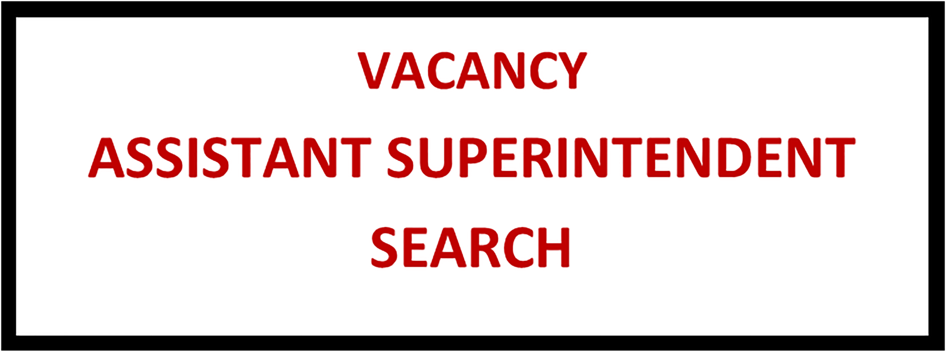 Assistant Superintendent Search Link