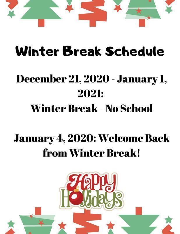 Winter Break 12/21-1/1/2021