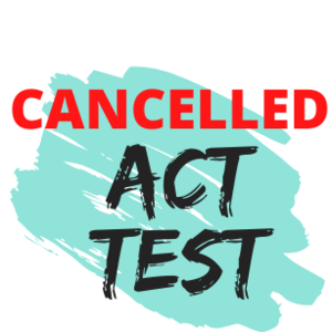 ACT Test cancelled.png