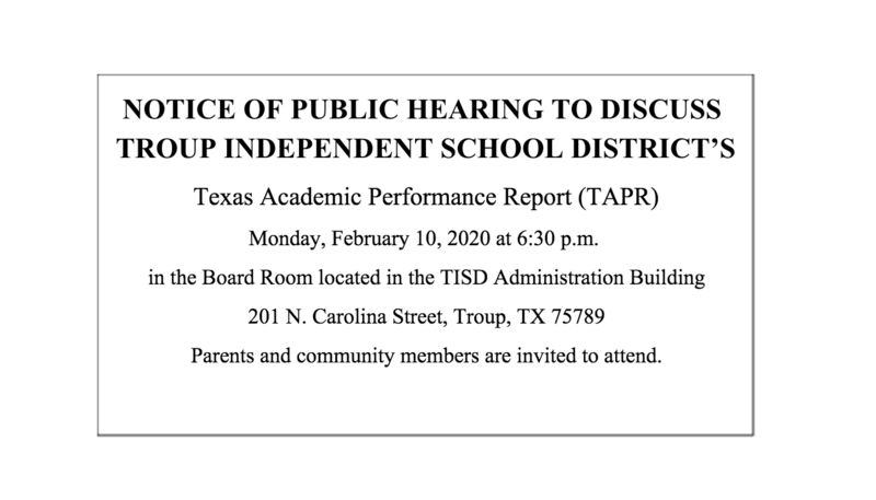 Notice of Public Hearing to Discuss Troup ISD's TAPR Featured Photo