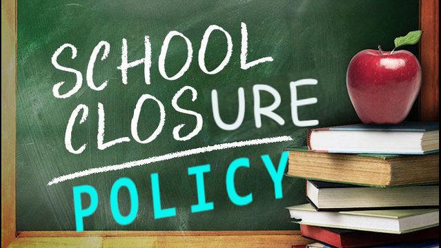 School Closure Policy on Green Board