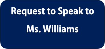 Speak to Ms. Williams