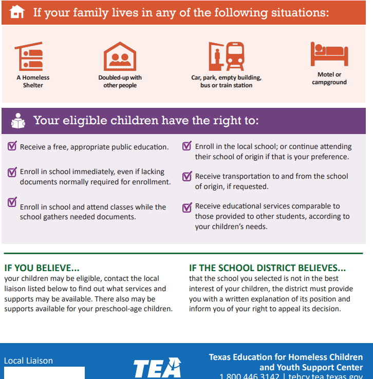 If your family lives in any of the following situations: A homeless shelter, doubled-up with other people, car, park, empty building, bus or train station; motel or campground   Your eligibile children have rights under the McKinney-Vento Homeless Education Act