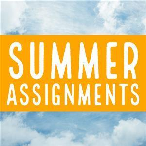 Summer Assignments 2018 Featured Photo