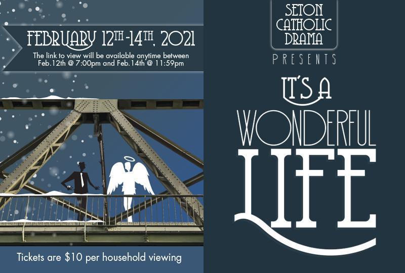 THIS WEEKEND - Seton Catholic Drama Presents: It's a Wonderful Life (Virtual)! Featured Photo