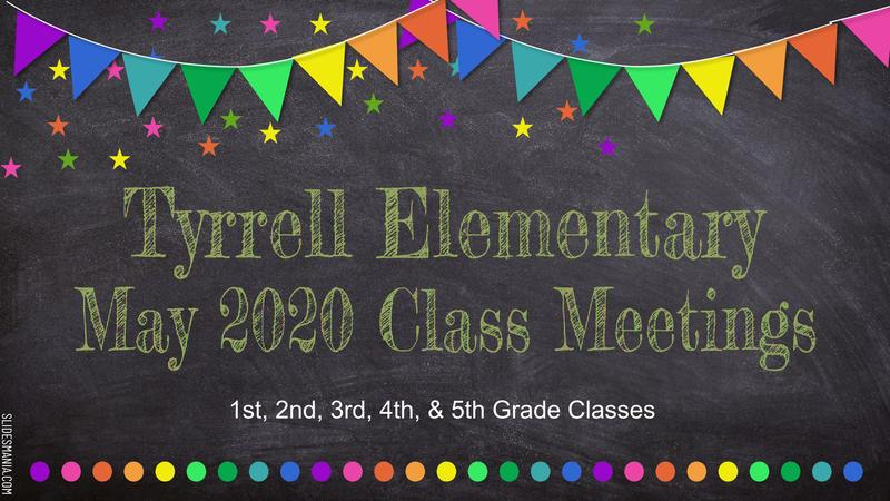 Tyrrell Elementary Class Meetings Featured Photo