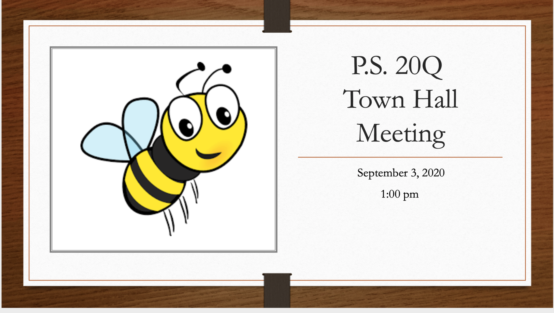 first page of the Town Hall Powerpoint Presentation includes a Yellow and Black PS 20 Smiling Bowne Bee