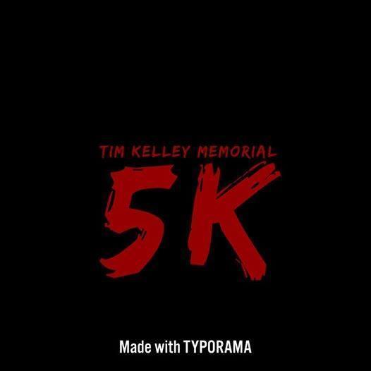 Tim Kelley 5K Run