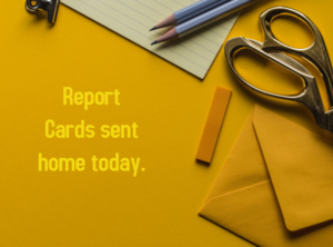Report Cards Sent Home.PNG