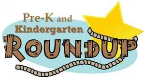 Pre-K and K round up