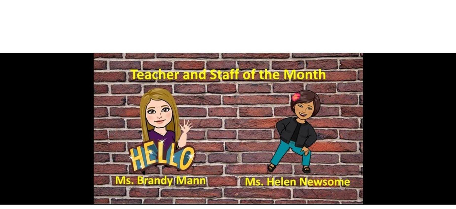 August Teacher and Staff of the Month