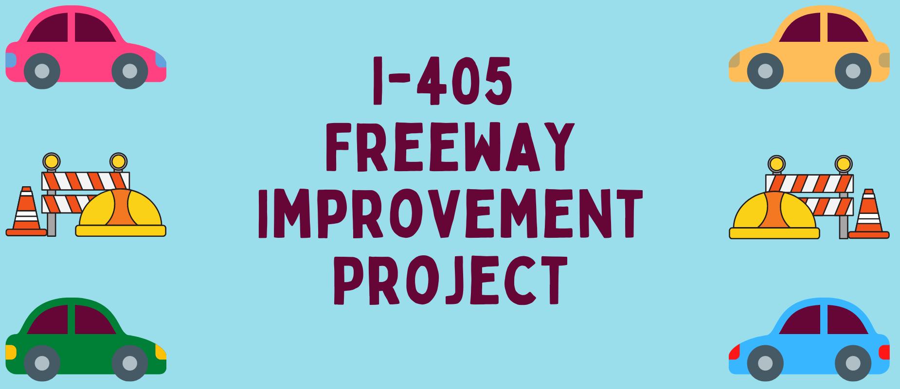 405 Freeway Construction Update
