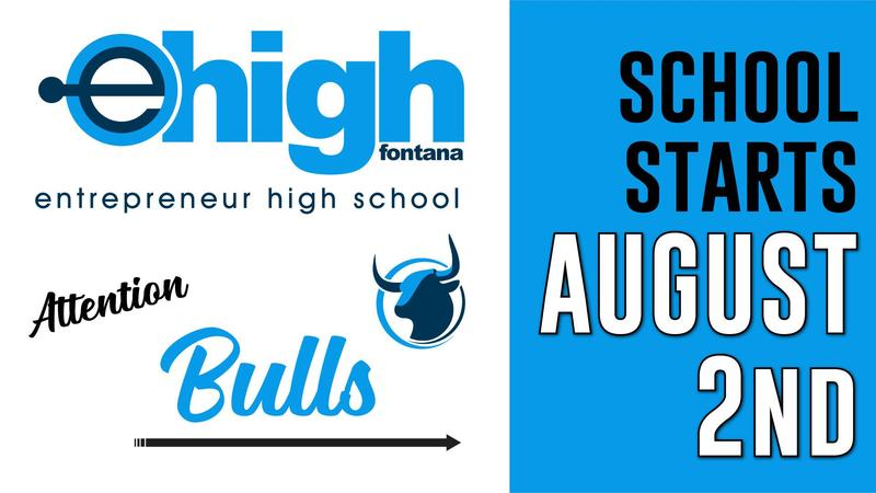 eHigh First Day of School Flyer with bulls logo. Flyer reads attention Bulls, School starts Monday, August 2nd.