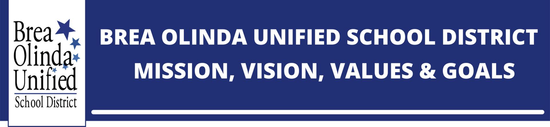 BOUSD Mission, Vision, Values & Goals