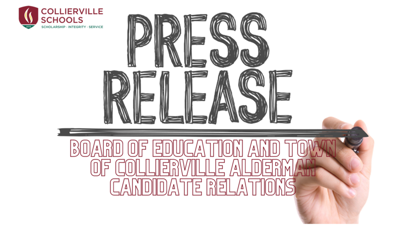 Press Release: Board of Education and Town of Collierville Alderman Candidate Relations Featured Photo