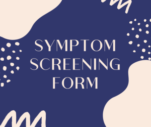 Symptom Screening Form