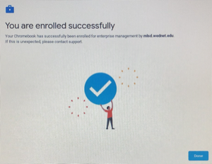 "Screenshot ""Enrolled Successfully"" Press Done."